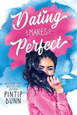 {ARC Review} Dating Makes Perfect by Pintip Dunn
