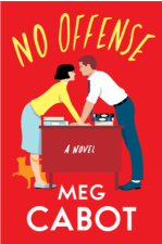 {ARC Review} No Offense by Meg Cabot