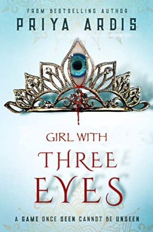 {ARC Review+Giveaway} Girl With Three Eyes by Priya Ardis