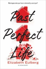 {Review} Past Perfect Life by Elizabeth Eulberg