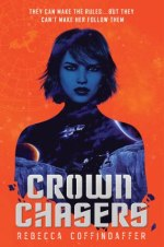 {Review} Crownchasers by Rebecca Coffindaffer