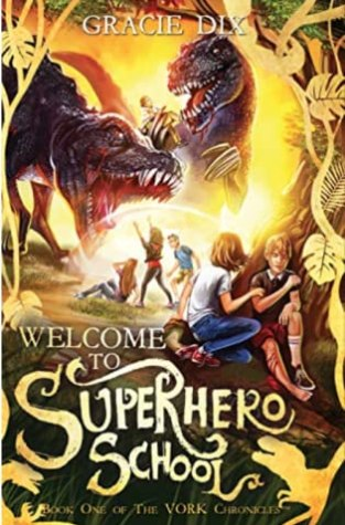 {Review+Giveaway} Welcome To Superhero School by Gracie Dix