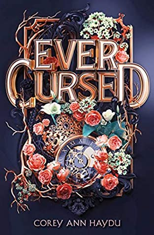 {Audio Book Review} Ever Cursed by Corey Ann Haydu