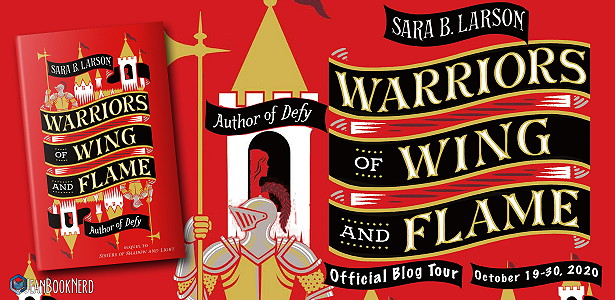 {Review+Giveaway} Warriors of Wing and Flame by Sara B. Larson