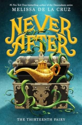 {Review+Giveaway} Never After: The Thirteenth Fairy by Melissa de la Cruz