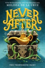 {Review+Giveaway} Never After: The Thirteenth Fairy by Melissa de la Cruz