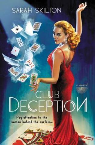 {Mini Review} Club Deception by Sarah Skilton