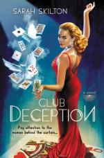 {Mini Review} Club Deception by Sarah Skilton