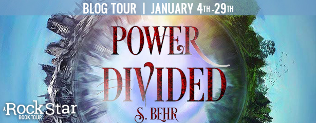 {Review+Giveaway} Power Divided by S. Behr
