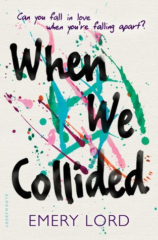 {Mini Review} When We collided by Emery Lord