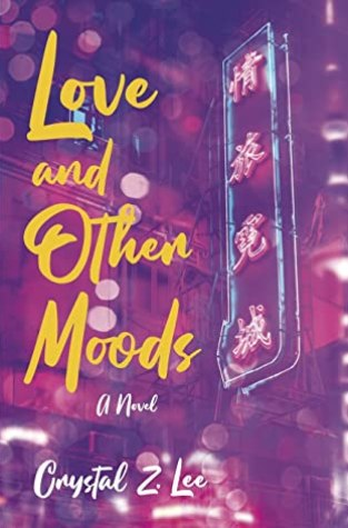 {Review+Giveaway} Love and Other Moods by Crystal Z. Lee
