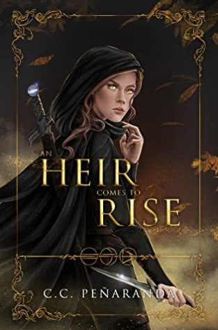 {Review} An Heir Comes to Rise by C.C. Penaranda