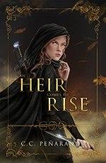 {Review} An Heir Comes to Rise by C.C. Penaranda