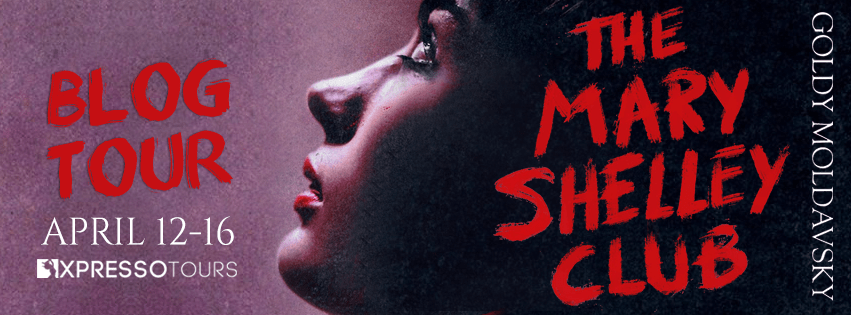 {Review+Giveaway} The Mary Shelley Club by Goldy Moldavsky