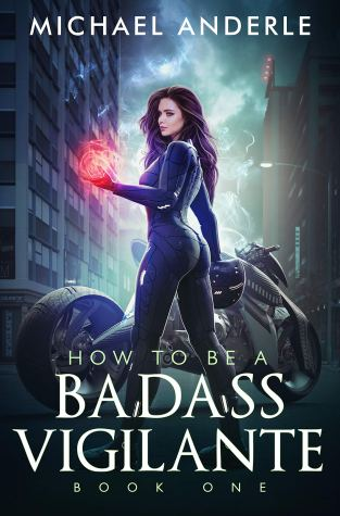 {Review+Giveaway} How to be a Badass Vigilante by Michael Anderle