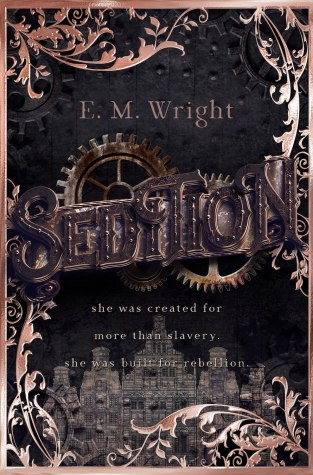{Giveaway} Sedition by E.M. Wright blitz
