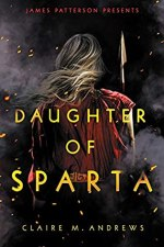 {Review+Giveaway} Daughter of Sparta by Claire M. Andrews @cmandrewslit @LittleBrownYR @TheNovl