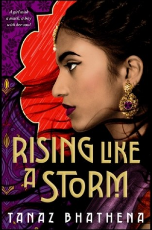 {Release Day Review} Rising Like A Storm by Tanaz Bhathena