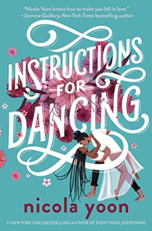 {Review+Giveaway} Instructions for Dancing by @NicolaYoon @randomhousekids @GetUnderlined