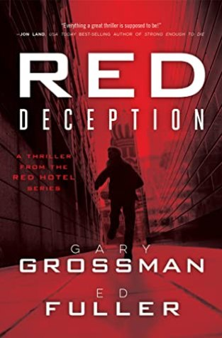 {Guest Post +Giveaway} Red Deception by Gary Grossman and Ed Fuller