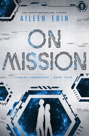 {Excerpt+Giveaway} On Mission by Aileen Erin