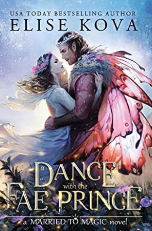{Release Day Review} A Dance with the Fae Prince by Elise Kova