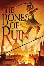 {Review+Giveaway} The Bones of Ruin by Sarah Raughley @s_raughley @simonteen