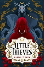 {Early Review} Little Thieves by Margaret Owen