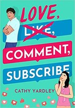 {Review+Excerpt} Love, Comment, Subscribe by Cathy Yardley