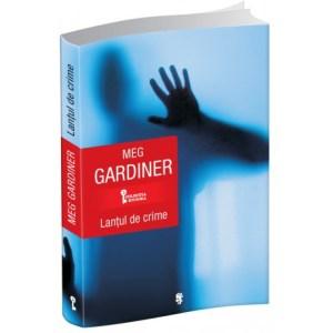 Lantul de crime, Meg Gardiner
