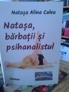 Natașa, bărbații și psihanalistul, Natașa Alina Culea