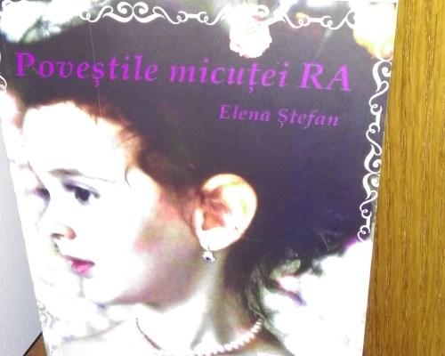 Poveștile micuței Ra, Elena Ștefan