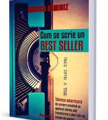 Cum se scrie un best seller, Monica Ramirez – Librex