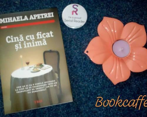 Cină cu ficat și inimă, Mihaela Apetrei