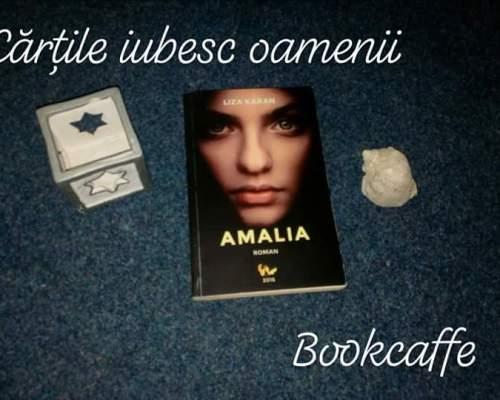 În iubire nicio piedică nu este imposibil de trecut: Amalia, Liza Karan – Editura Virtuală