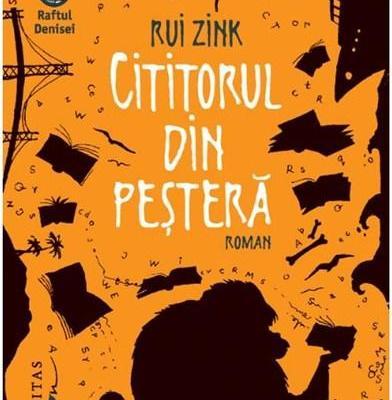 Cititorul din peșteră, Rui Zink – Recenzie