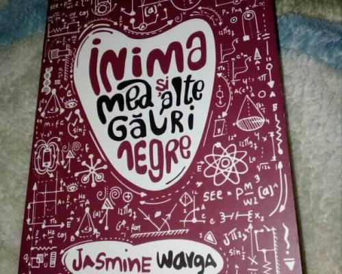Inima mea și alte găuri negre, Jasmine Warga – Recenzie