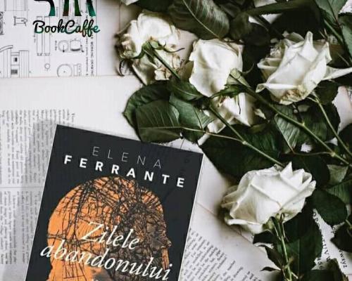 Zilele abandonului, Elena Ferrante – Recenzie (Pandora M)
