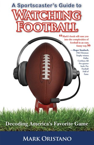 Sportscaster's Guide to Watching Football