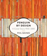 Penguin by Design : Book Cover Archive