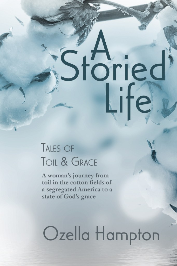 A Storied Life by Ozella Hampton, cover by Book Cover Corner