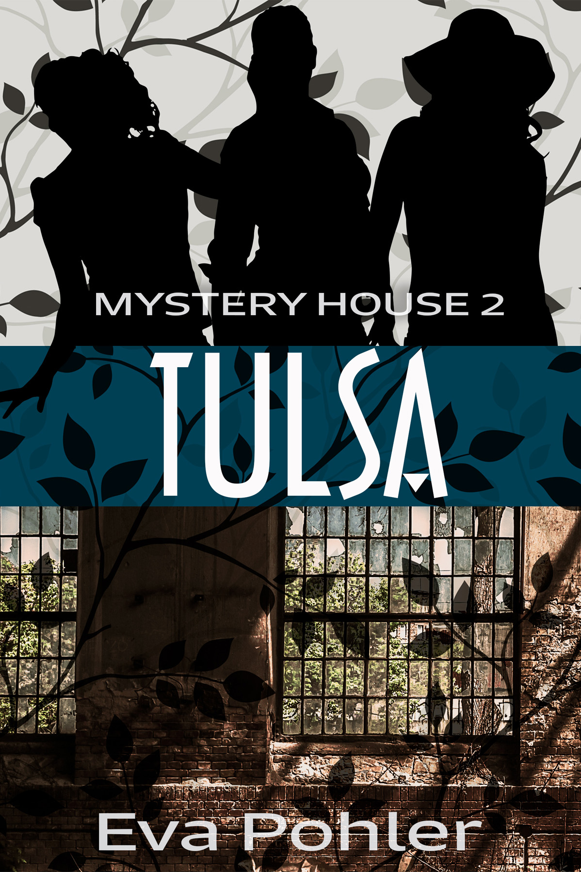 Mystery House Tulsa by Eva Pohler, cover by Book Cover Corner