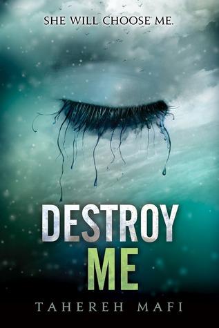 New Release: Destroy Me (Shatter Me #1.5)