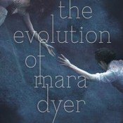 Book Review: The Evolution of Mara Dyer (Mara Dyer #2) by Michelle Hodkin