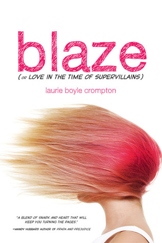 Cover Crush: Blaze (or Love In The Time Of Supervillans)