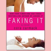FAKING IT (Losing It #2) by Cora Carmack Cover Reveal