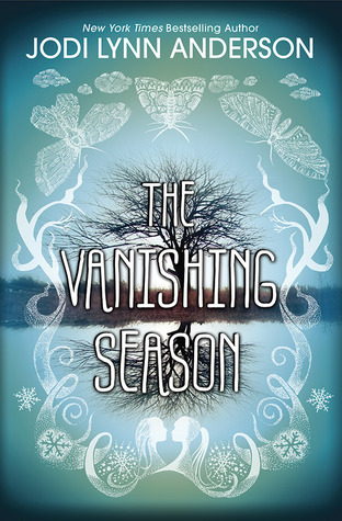 Books On Our Radar: The Vanishing Season by Jodi Lynn Anderson