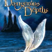 Release Day Blitz: Dangerous Depths (Sea Monster Memoirs #2) by Karen Amanda Hooper