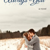 Blog Tour, Excerpt & Giveaway: Always You by Missy Johnson