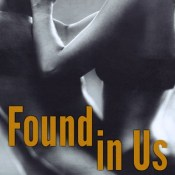 New Release Book Blitz & Giveaway: Found In Us by Layla Hagen